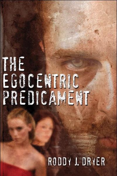 The Egocentric Predicament