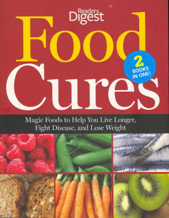 Food Cures: 2 Books in One!  (Readers Digest)