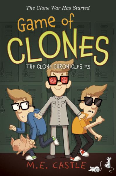 Game of Clones (The Clone Chronicles, Bk. 3)