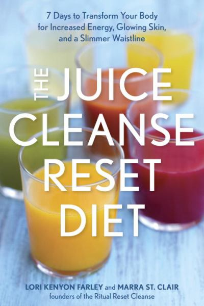The Juice Cleanse Reset Diet