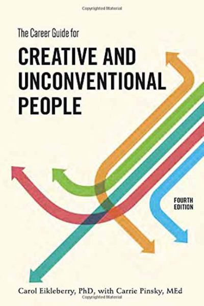 The Career Guide for Creative and Unconventional People (Fourth Edition)