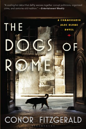 The Dogs of Rome: A Commissario Alec