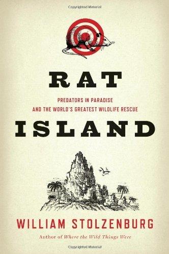 Rat Island: Predators in Paradise and the World's Greatest Wildlife Rescue