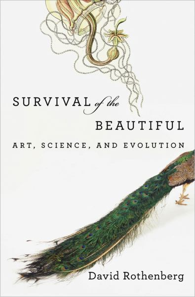 Survival of the Beautiful: Art, Science and Evolution