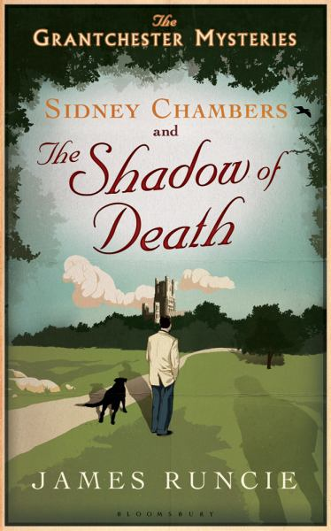 Sidney Chambers and the Shadow of Death: The Grantchester Mysteries)