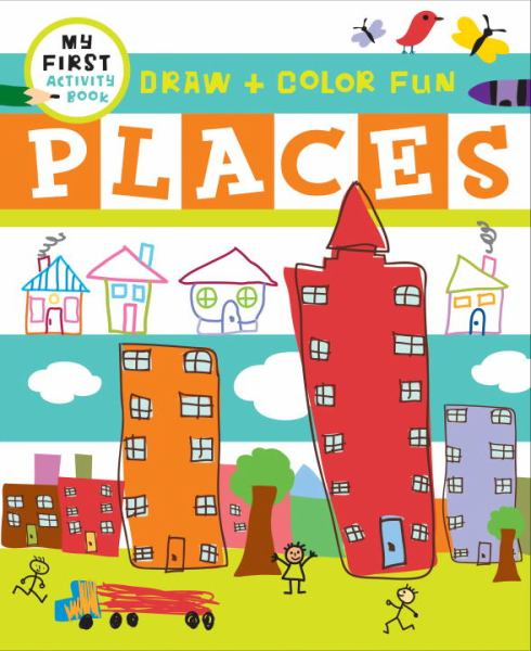 Draw + Learn: Places (My First Activity Book)