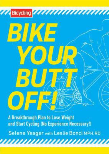 Bike Your Butt Off!