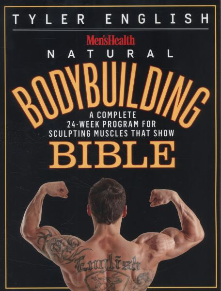 Men's Health Natural Bodybuilding Bible