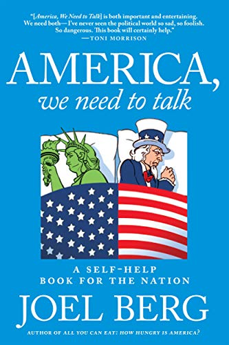 America, We Need to Talk: A Self-Help Book for the Nation