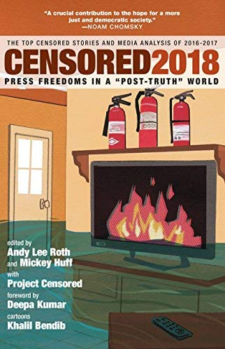 "Censored 2018: Press Freedoms in a ""Post-Truth"" World"