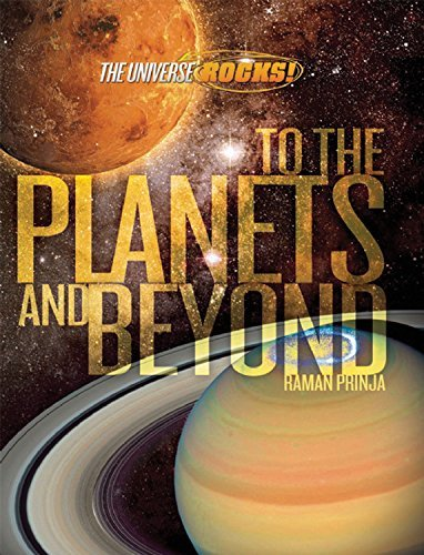 To the Planets and Beyond (The Universe Rocks)