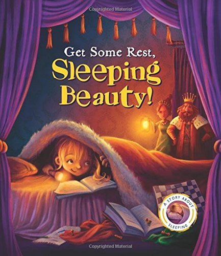 Get Some Rest, Sleeping Beauty! - A Story About Sleeping