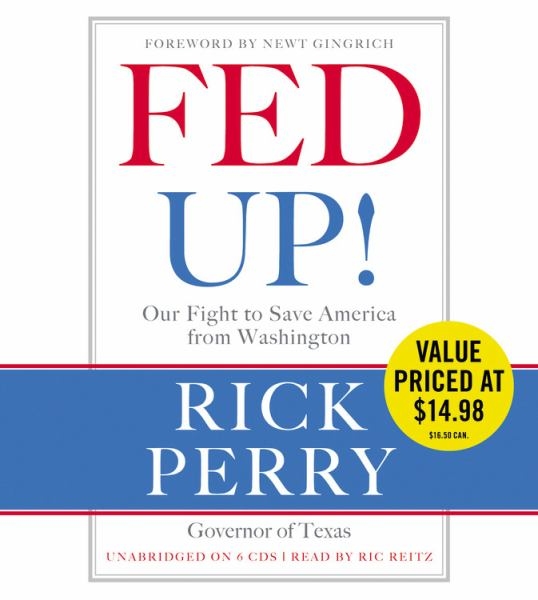 Fed Up!: Our Fight to Save America from Washington (Value Price)