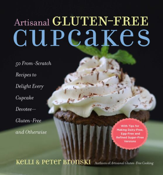 Artisanal Gluten-Free Cupcakes: From-Scratch Recipes to Delight Every Cupcake Devotee - Gluten-Free and Otherwise