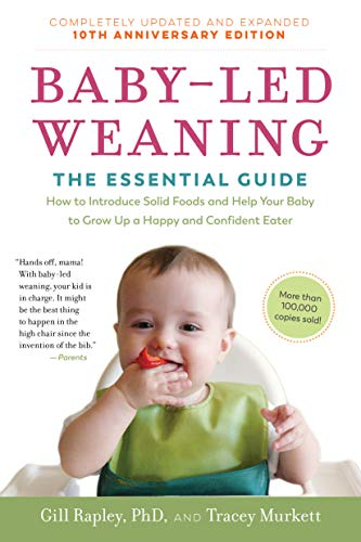 Baby-Led Weaning (Updated and Expanded, 10th Anniversary Edition)