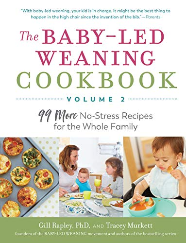 The Baby-Led Weaning Cookbook (Volume 2)