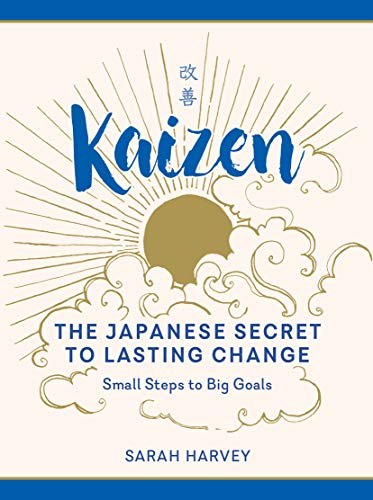 Kaizen: The Japanese Secret to Lasting Change