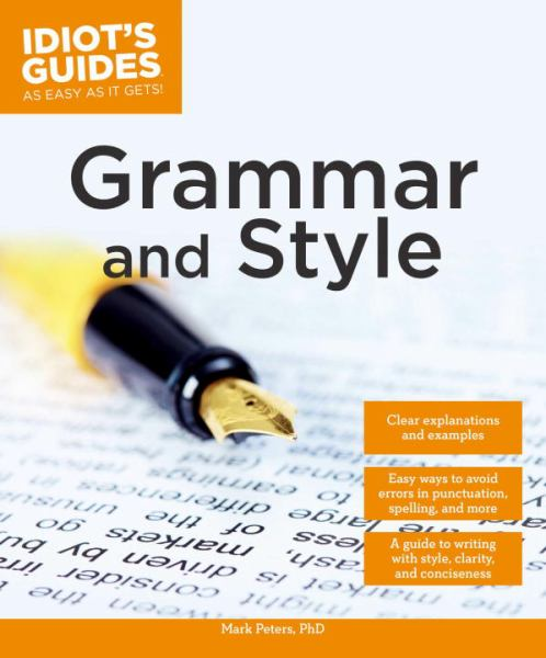 Grammar and Style (Idiot's Guides)