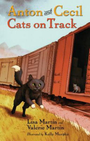 Cats on Track (Anton and Cecil, Bk. 2)