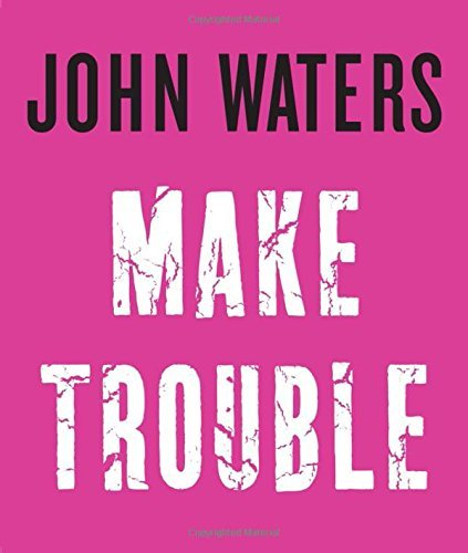 Make Trouble