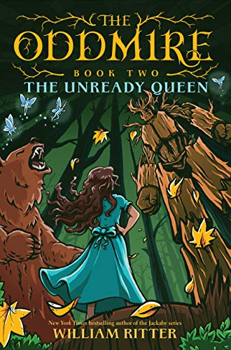 The Unready Queen (The Oddmire, Bk. 2)