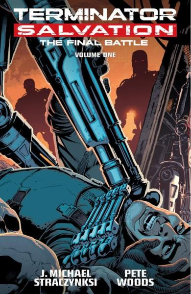 Terminator Salvation: Final Battle Volume 1
