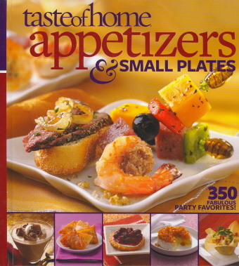 Appetizers and Small Plates (Taste of Home)