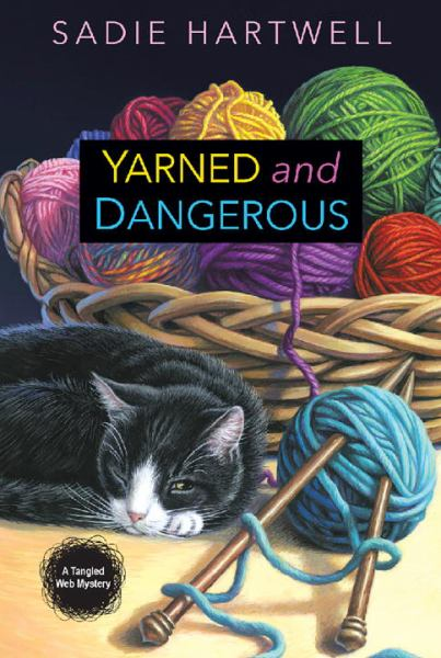Yarned and Dangerous (Tangled Web Mysteries)