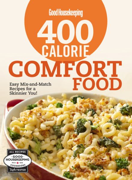 400 Calorie Comfort Food (Good Housekeeping)