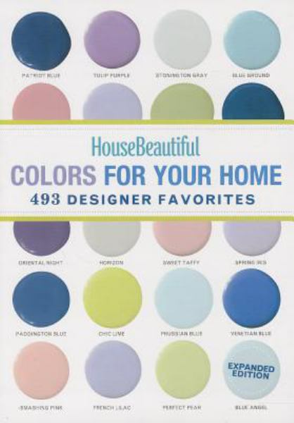 Colors for Your Home (House Beautiful)