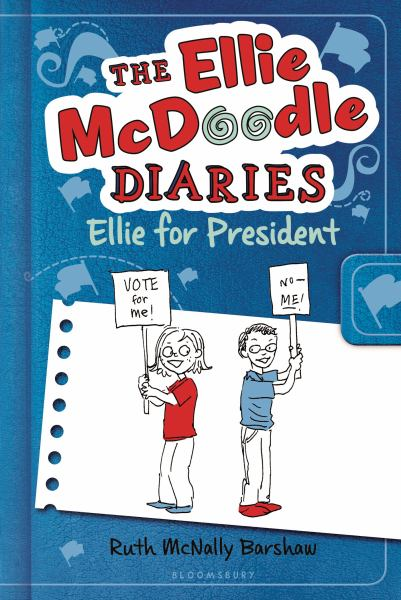 Ellie for President (The Ellie McDoodle Diaries)
