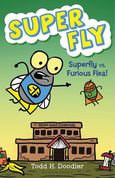 Super Fly vs. Furious Flea! (Super Fly)