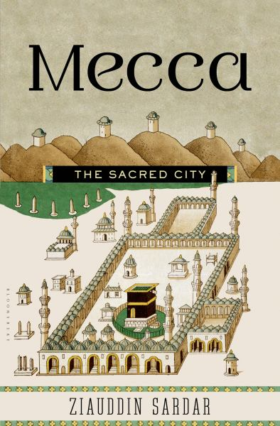 Mecca (The Sacred City)