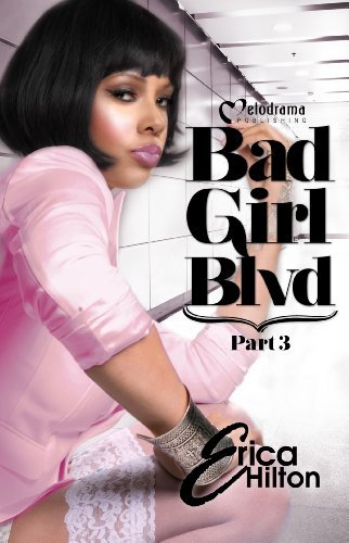 Bad Girl Blvd (Part 3)