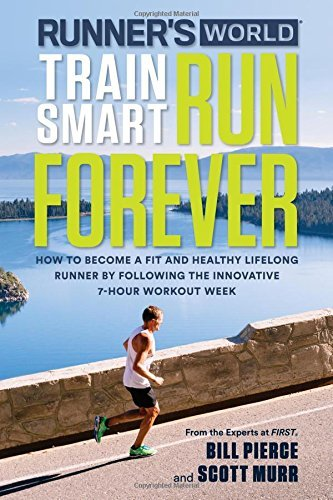 Train Smart Run Forever (Runner's World)