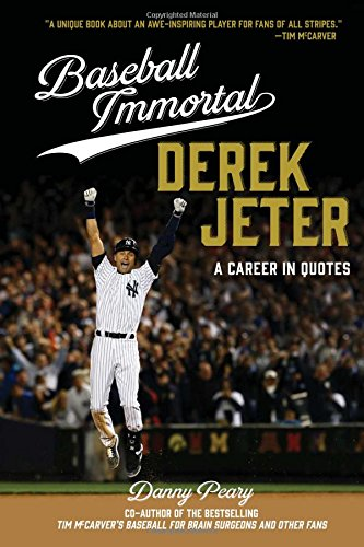 Derek Jeter: A Career in Quotes (Baseball Immortals)
