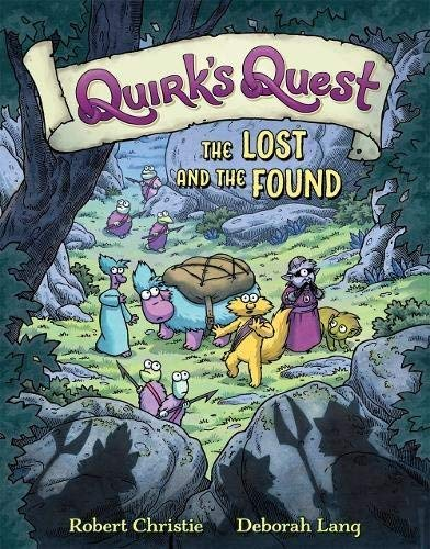 The Lost and the Found (Quirk's Quest, Volume 2)
