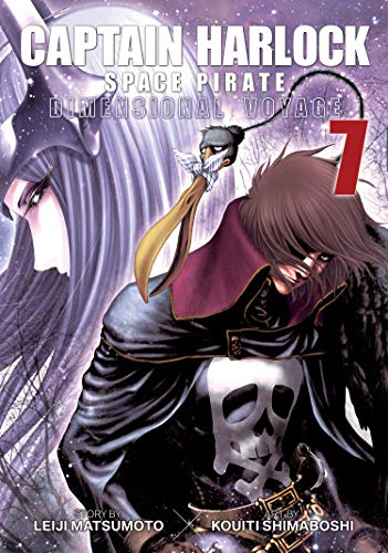 Captain Harlock Space Pirate: Dimensional Voyage (Volume 7)
