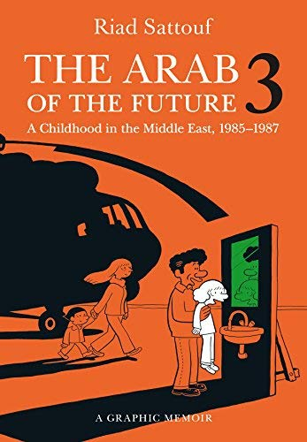 The Arab of the Future 3: A Childhood in the Middle East, 1985-1987