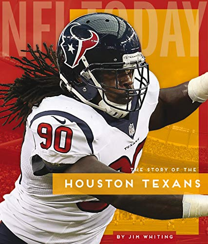 The Story of theHouston Texans (NFL Today)