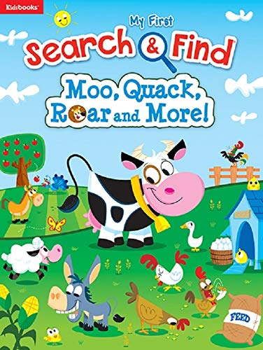 Moo, Quack, Roar and More (My First Search & Find)