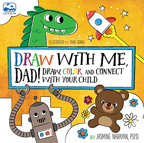 Draw with Me, Dad!: Draw, Color, and Connect with Your Child (A Side-by-Side Book)