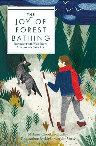 The Joy of Forest Bathing