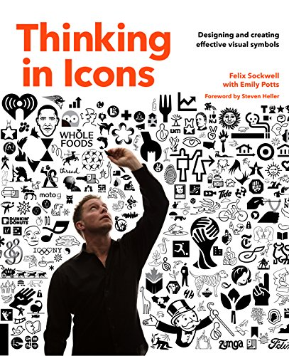 Thinking in Icons :Designing and Creating Effective Visual Symbols