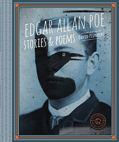 Edgar Allan Poe: Stories & Poems (Classics Reimagined)