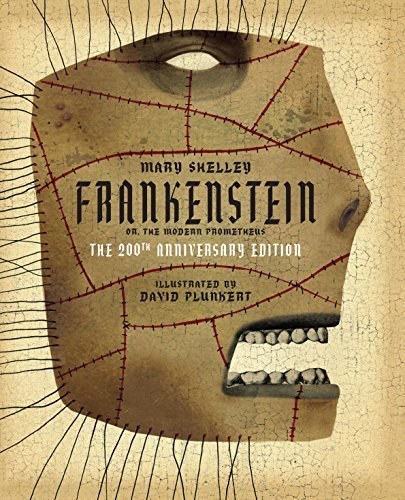 Frankenstein (The 200th Anniversary Edition)