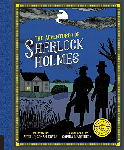 The Adventures of Sherlock Holmes (Classics Reimagined)