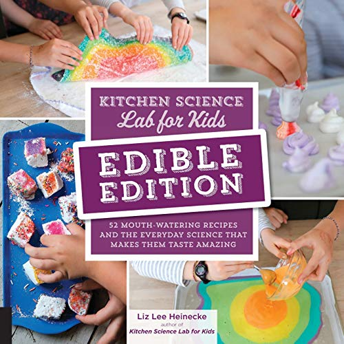 Edible Edition: Kitchen Science Lab for Kids