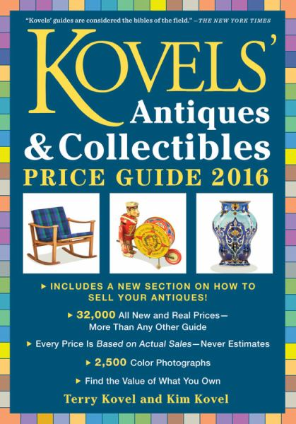 Kovels' Antiques & Collectibles Price Guide 2016