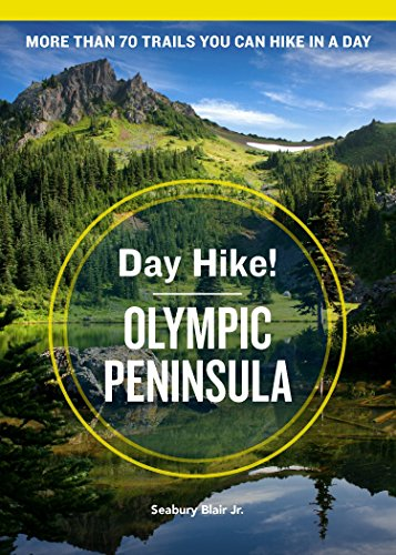 Day Hike! Olympic Peninsula (4th Edition)